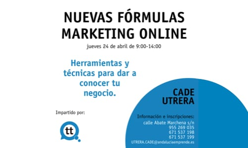 Nuevas Fórmulas de Marketing Online – CADE de Utrera