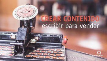 Crear contenido: Escribir para Vender