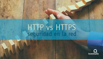 HTTP vs HTTPS, la seguridad en la red