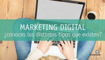 ¿Cuántos tipos de Marketing Digital conoces?